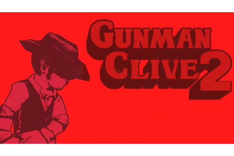 The Nintendo Resolution: Gunman Clive 2 | The Sense of ...