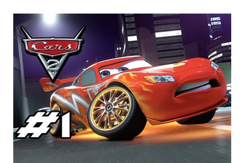 Cars 2 The Video-Game - Part 1 - Fresh Beginning (HD ...