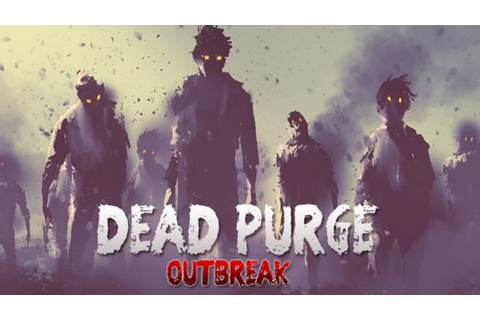 Dead Purge: Outbreak - FREE DOWNLOAD CRACKED-GAMES.ORG