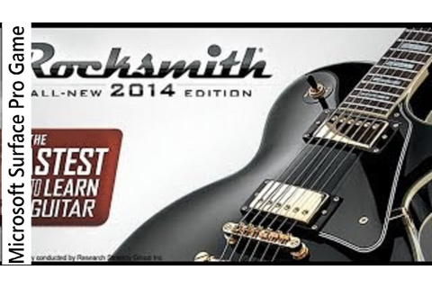 Rocksmith 2014 Edition Gameplay on Microsoft Surface Pro ...