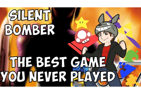 Silent Bomber - The Best Game you've never played ...