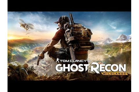 Tom Clancy's Ghost recon: wildlands Online gameplay. - YouTube