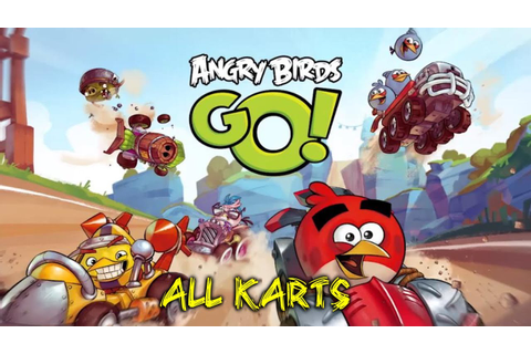Angry Birds Go! - Review: All Karts **NEW** Android/iOS ...