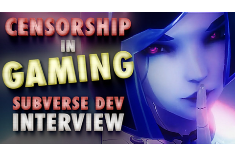 Censorship in Gaming: An Interview With Subverse Dev ...