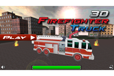 American Fire Fighter Truck 3D 2018 - Android Apps on ...