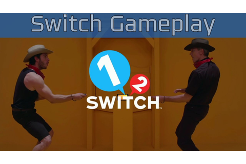 1-2 Switch - Nintendo Switch Gameplay [HD/60FPS] - YouTube