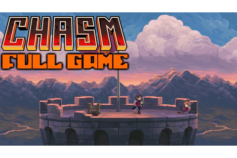 Chasm - Full Game & Ending (Longplay) - YouTube