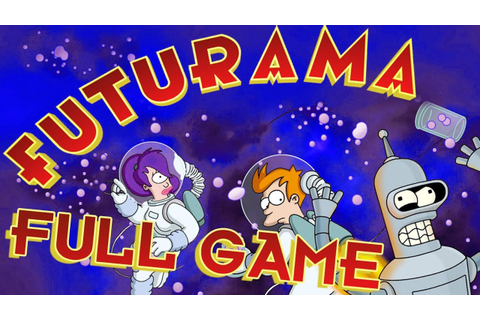 Futurama FULL GAME Walkthrough Longplay (PS2, XBOX) - YouTube
