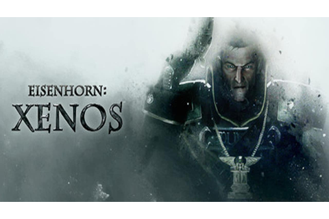 Eisenhorn XENOS » FREE DOWNLOAD | cracked-games.org