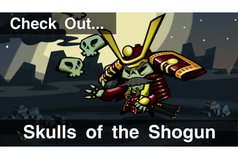 Check Out - Skulls of the Shogun: Bone-A-Fide Edition ...