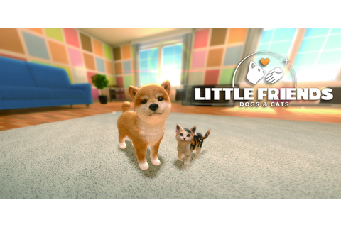 Little Friends: Dogs & Cats | Nintendo Switch | Games ...