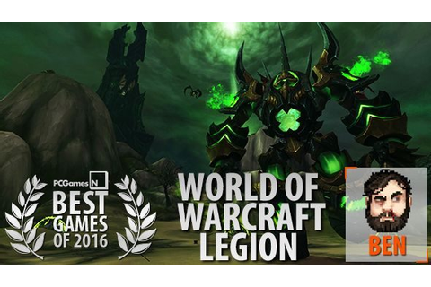 The best games of 2016: World of Warcraft: Legion | PCGamesN