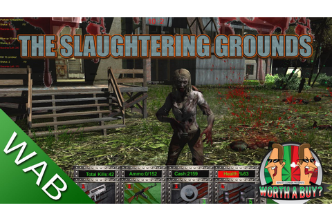 The Slaughtering Grounds Review - Worth a Buy? - YouTube