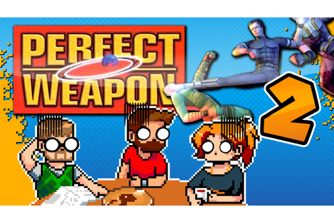 Perfect Weapon: 10/10 BEST GAME EVER 100% - #2 ...