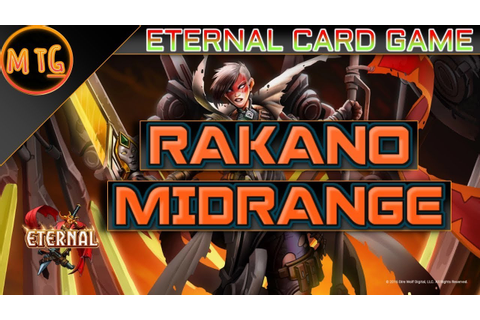 Eternal Card Game: Rakano Icaria's Midrange Deck and ...