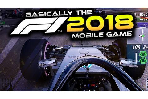 BASICALLY THE F1 2018 GAME!! - YouTube