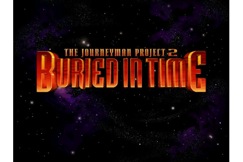The Journeyman Project 2: Buried in Time (1995) by Presto ...