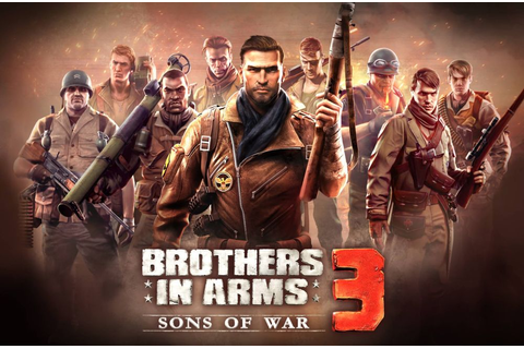 Brothers in Arms 3 Sons of War lansare joc Gameloft (4 ...