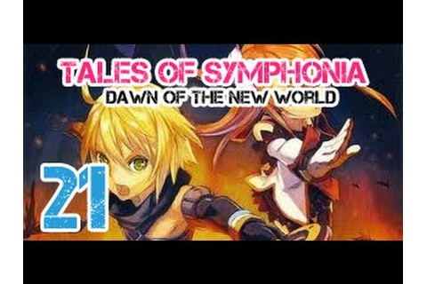 Let's Play Tales of Symphonia: Dawn of the New World ...