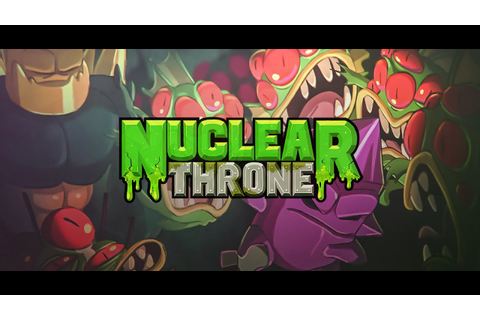 Nuclear Throne - Gameplay Trailer - YouTube