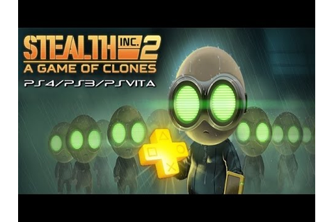 Stealth Inc 2: A Game of Clones - PlayStation Plus Free ...