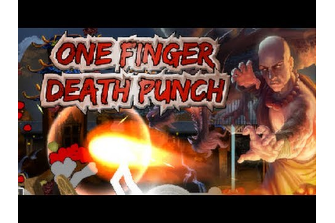 One Finger Death Punch - PC Gameplay - YouTube
