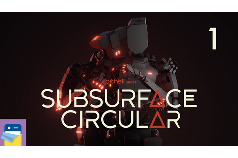 Subsurface Circular: iOS iPad Pro Gameplay Walkthrough ...