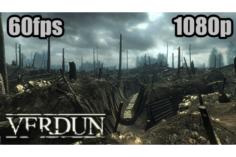 Verdun Gameplay - World War 1 Action FPS Realistic Shooter ...