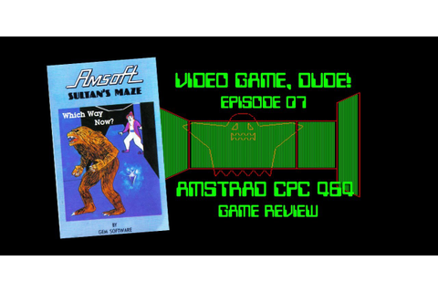 Sultan's Maze Amstrad CPC 464 Review VGD07 - YouTube
