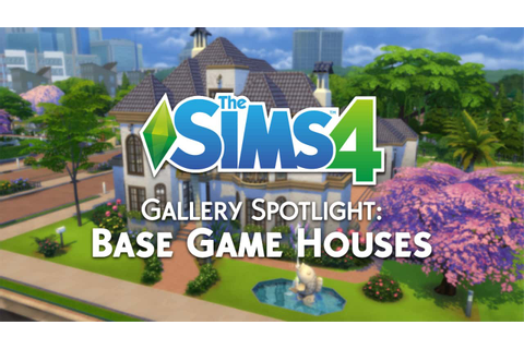 The Sims 4 Gallery Spotlight: Base Game Houses