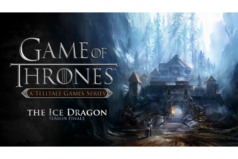 Telltale Games Confirms Game of Thrones Season 2 - Winter ...