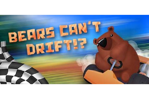 Bears Can't Drift!? Free Download PC Games | ZonaSoft