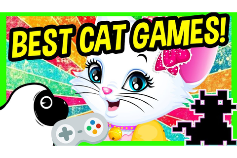 BEST CAT GAMES ONLINE! Free Funny Cat Video Games | Let's ...