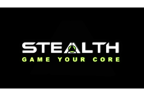 Stealth - Game Your Core Hack Cheats - cheatshacks.org