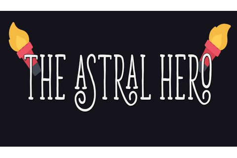 The Astral Hero Free Download « IGGGAMES