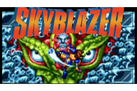 Skyblazer: The SNES Game You (Probably) Never Played - YouTube