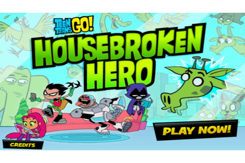 Cartoon Network Games: Teen Titans Go! - Housebroken Hero ...