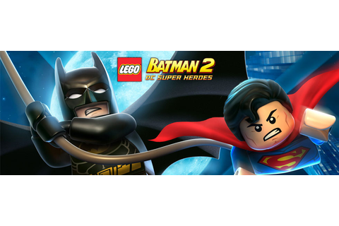 LEGO Batman 2: DC Super Heroes Game Guide & Walkthrough ...