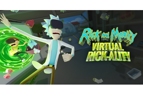 Rick and Morty: Virtual Rick-ality Out Now: The Creators ...