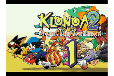 Let's Play Klonoa 2: Dream Champ Tournament, ep 1: And ...