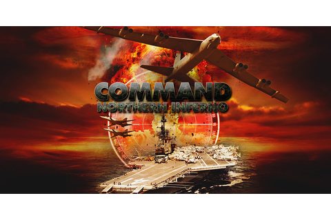 Command: Northern Inferno - Free Full Download | CODEX PC ...