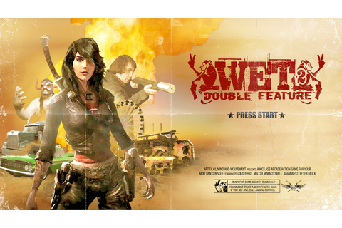 WET 2: Double Feature [Cancelled - PS3, Xbox 360] - Unseen64