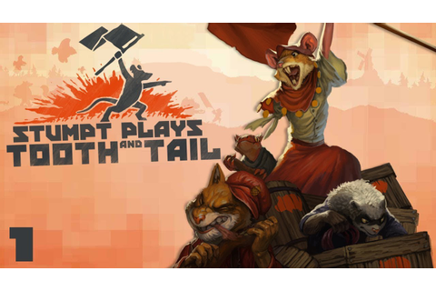 Tooth and Tail - #1 - The Squirrels of War! - YouTube
