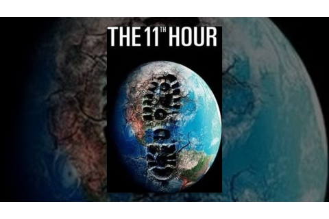 The 11th Hour - YouTube