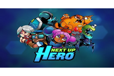 Next Up Hero coming to the Nintendo Switch early next year ...
