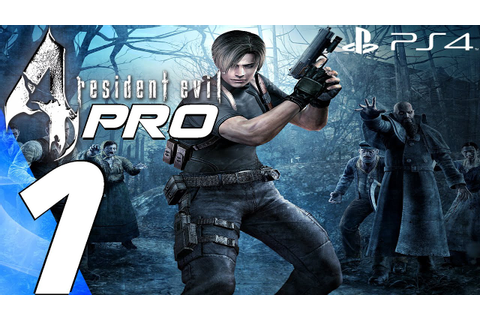Resident Evil 4 (PS4) - Professional Gameplay Walkthrough ...