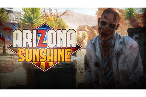 Arizona Sunshine Launch Trailer - YouTube