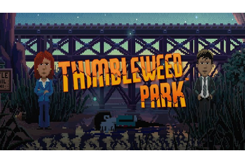 Murder mystery game Thimbleweed Park releasing on Switch ...