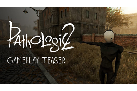 Pathologic 2: Gameplay Teaser - YouTube