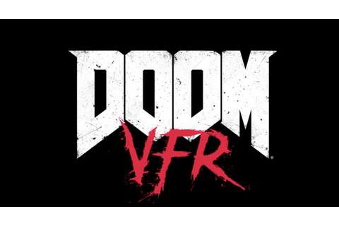 DOOM VFR Announced; Coming To PlayStation VR And HTC Vive